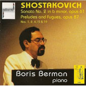 Shostakovich: Piano Sonata no 2, Preludes and Fugues /Berman