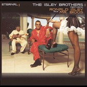 The Isley Brothers: Eternal