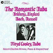 The Romantic Tuba - Brahms, Zindars, et al / Floyd Cooley, et al