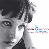 Eden Atwood: Waves: The Bossa Nova Sessions