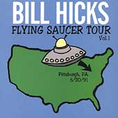 Bill Hicks: Flying Saucer Tour, Vol. 1