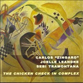 Carlos Zingaro: The Chicken Check in Complex *