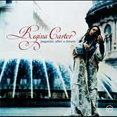 Regina Carter (Violin): Paganini: After a Dream