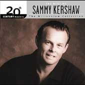 Sammy Kershaw: Best of Sammy Kershaw: 20th Century Masters: The Millennium Collection
