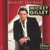 Mickey Gilley: Best of the Best