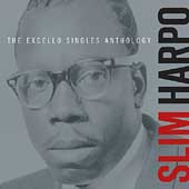 Slim Harpo: The Excello Singles Anthology