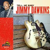 Jimmy Dawkins: Tell Me Baby *