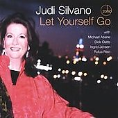 Judi Silvano (Composer/Singer): Let Yourself Go