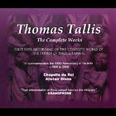 Tallis - Complete Works / Dixon, Charivari Agr&eacute;able