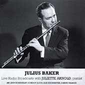 Julius Baker - Live Radio Broadcasts