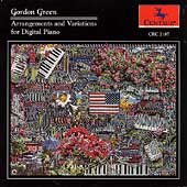 Gordon Green - Arrangements and Variations for Digital Piano