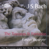 Bach: The Toccatas & Fantasias / Bowyer