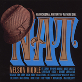 Nelson Riddle: An Orchestral Portrait of Nat King Cole