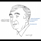 Chavez: Chamber Works Vol 3 / Southwest Chamber Music