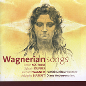 Wagnerian Songs - Wagner, Mathieu, etc / Patrick Delcour