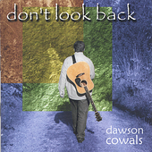 Dawson Cowals: Don't Look Back