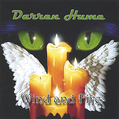 Darren Hume: Wind and Fire