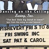 Swing, Inc.: Dancing on the Ceiling