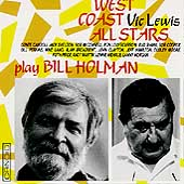 Vic Lewis West Coast All Stars/Vic Lewis (Big Band): Plays Bill Holman