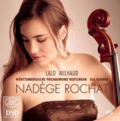 Lalo: Cello Concerto in D Minor; Scherzo; Cello Concerto no 1 / Nadege Rochat, cello. Wurttemberg PO, Rudner