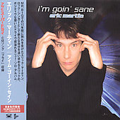 Eric Martin (Vocals): I'm Goin' Sane [Japan]