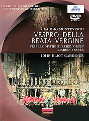 Monteverdi: Vespro Della Beata Vergine / Gardiner/English Baroque Soloists [DVD]