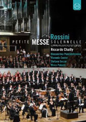 Rossini: Petite Messe Solennelle / Chailly, Pendatchanska, Custer [DVD]