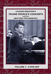 Leonard Bernstein's Young People's Concerts with the New York Philharmonic, Volume II [9 DVDs]