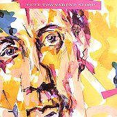 Pete Townshend: Scoop [2 CD]