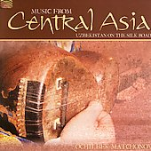 Ochilbek Matchonov: Music from Central Asia Uzbekistan on the Silk Road