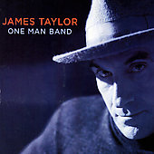 James Taylor (Soft Rock): One Man Band [Digipak]