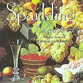 Sparkling Classics - Music for an evening with friends / Kunzel, Titov, Pesek, Sondeckis, et al