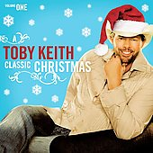 Toby Keith: A Classic Christmas, Vol. 1
