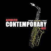 Horace Alexander Young: Acoustic Contemporary Jazz [Digipak]