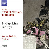 Castelnuovo-Tedesco: 24 Caprichos de Goya for Guitar Op. 195 / Zoran Dukic