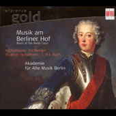 Reference Gold - Music at the Berlin Court - C.P.E. Bach, J.J. Quantz, etc