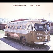 Buzz Cason: Busload of Love [Digipak] *