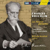 Koechlin: Piano Music Vol 2 - Les heures persanes Op 65 / Michael Korstick