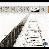 Encyclopedia of Music Composed in Concentration Camps Vol 1
