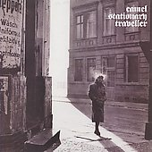 Camel: Stationary Traveller [Bonus Tracks]