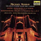 Dupré, Rheinberger: Organ Concertos / Murray, Ling, Royal PO