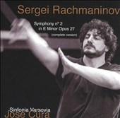 Rachmaninov: Symphony No. 2 (Complete Version)