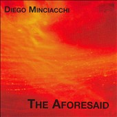 Diego Minciacchi: The Aforesaid