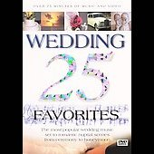 25 Wedding Favorites [DVD]