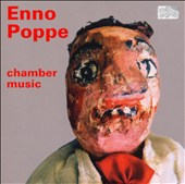 Enno Poppe: Chamber Music