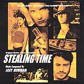 Joey Newman (Composer): Stealing Time [Original Motion Picture Soundtrack]