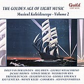 Various Artists: The Golden Age of Light Music: Musical Kaleidoscope, Vol. 2