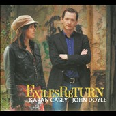 Karan Casey/John Doyle (Celtic): Exiles Return [Digipak] *