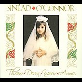Sinéad O'Connor: Throw Down Your Arms [Bonus Tracks] [Digipak]