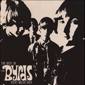 The Byrds: Eight Miles High: The Best Of The Byrds